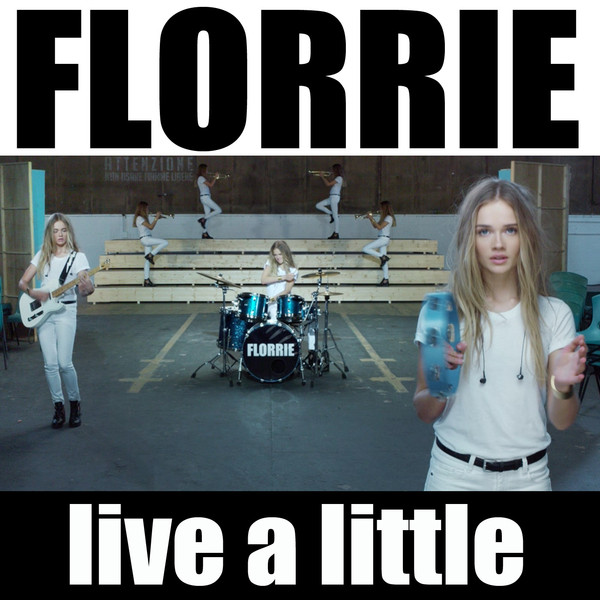 Florrie-Live-a-Little-iTunes