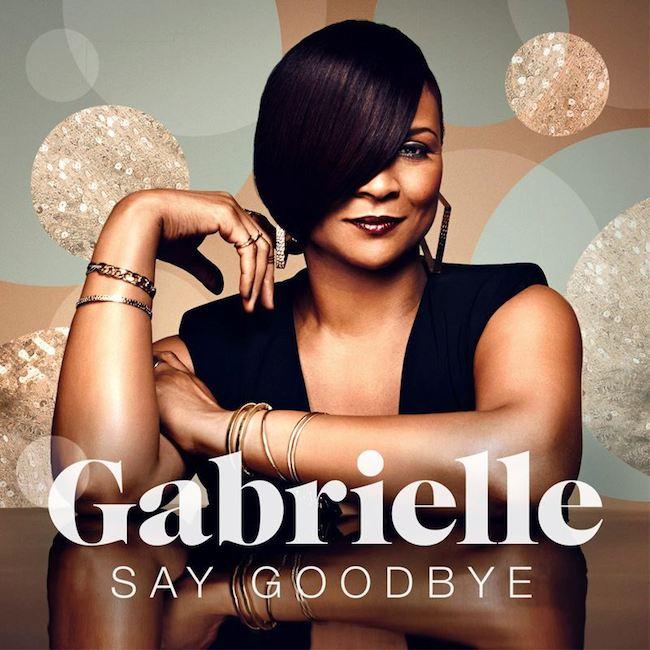 Gabrielle - Say Goodbye